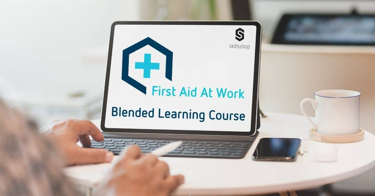 Blended First Aid at Work
